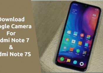 Google Camera 6.1 For Redmi Note 7 & 7S