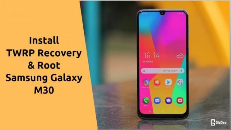 TWRP-Root Samsung Galaxy M30