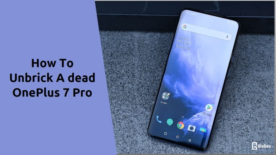 How To Repair Hard Bricked A Dead OnePlus 7 Pro