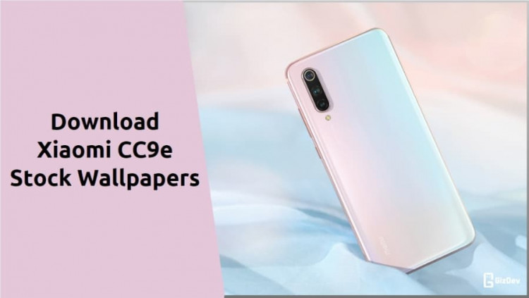 Xiaomi CC9e Stock Wallpapers