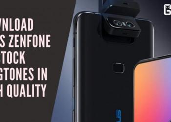 Download Asus Zenfone 6Z Stock Ringtones In High Quality