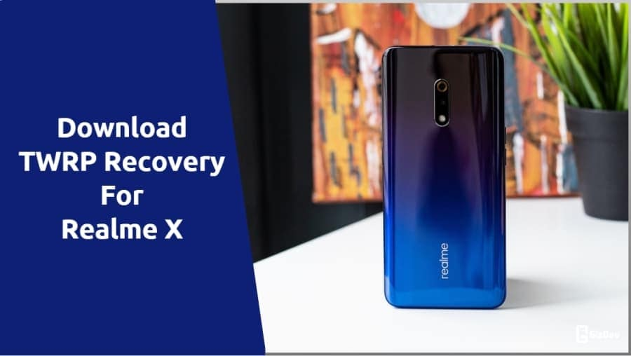 TWRP Recovery For Realme X
