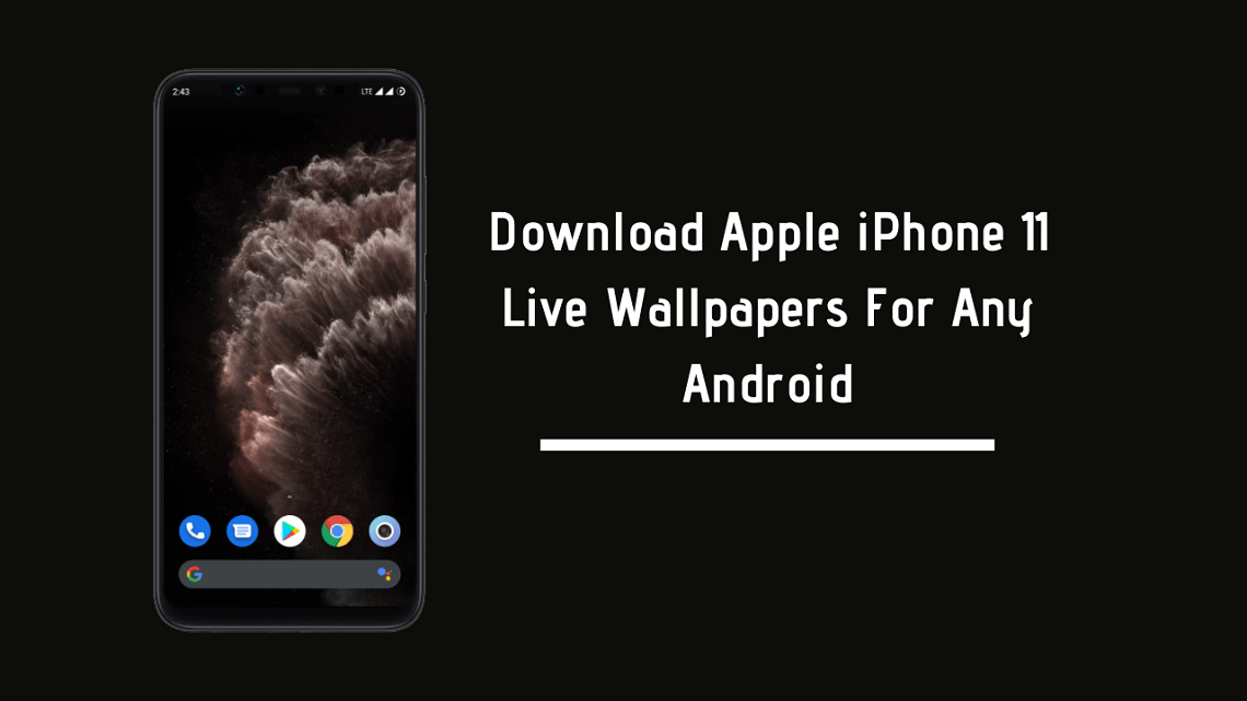 Download Apple Iphone 11 Live Wallpapers For Any Android