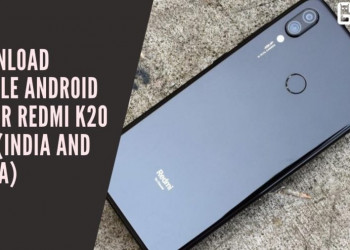 Download Stable Android 10 For Redmi K20 Pro (India And China)