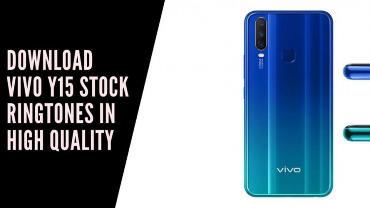 Download Vivo Y15 Stock Ringtones In High Quality