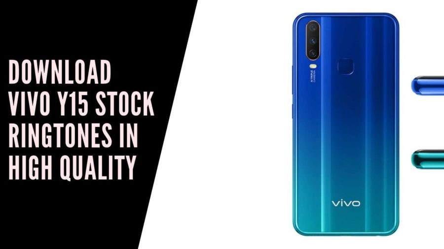 Download Vivo Y15 Stock Ringtones In High Quality
