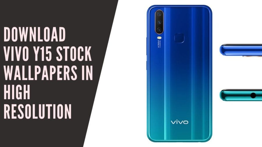 Download Vivo Y15 Stock Wallpapers In High Resolution