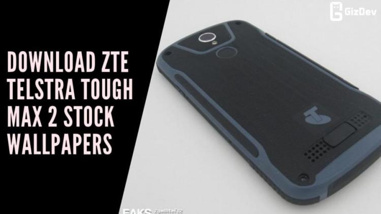 Download ZTE Telstra Tough Max 2 Stock Wallpapers