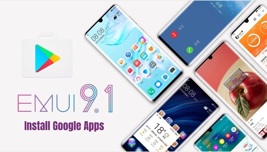 Google Apps On EMUI 9.0 EMUI 9.1