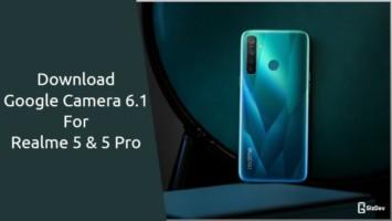 Google Camera For Realme 5 & 5 Pro