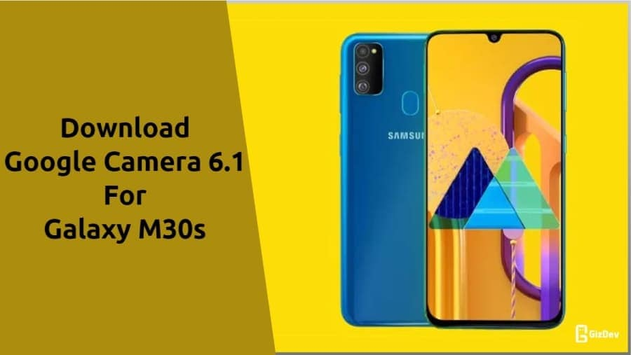 Google Camera For Galaxy M30s