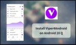Viper4Android on Android 10 Q