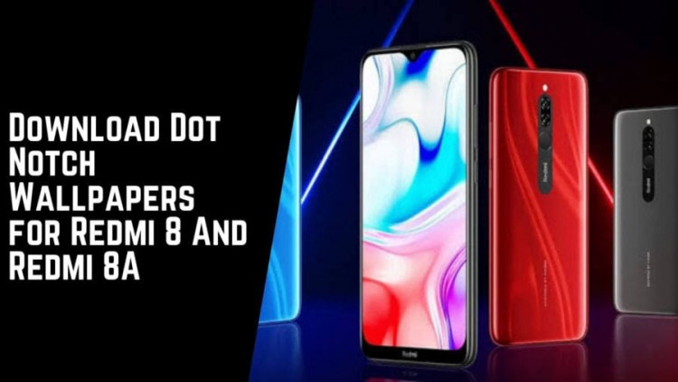 Download Dot Notch Wallpapers for Redmi 8 And Redmi 8A
