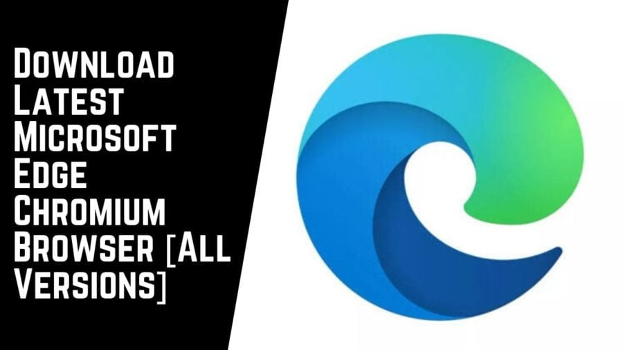 Download Latest Microsoft Edge Chromium Browser All Versions e1573667613257