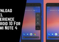 Download Pixel Experience Android 10 For Redmi Note 4