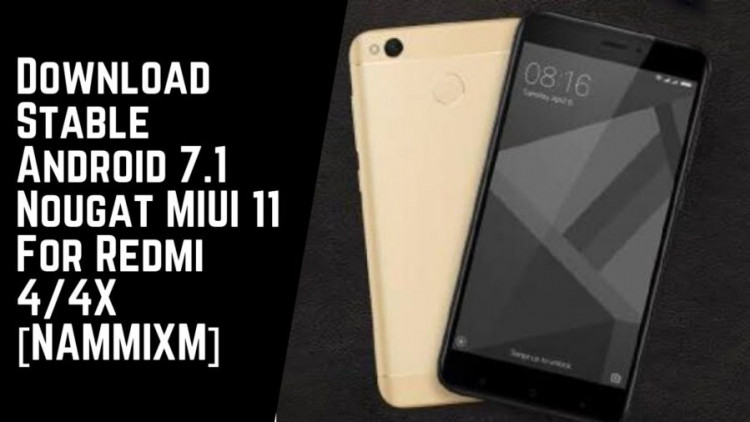 Download Stable Android 7.1 Nougat MIUI 11 For Redmi 44X [NAMMIXM]