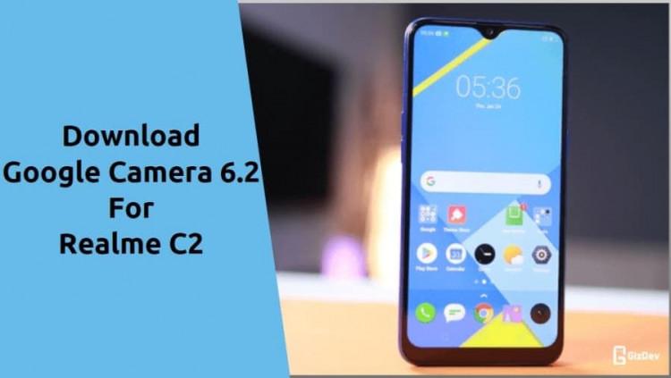 Google Camera 6.2 for Realme C2