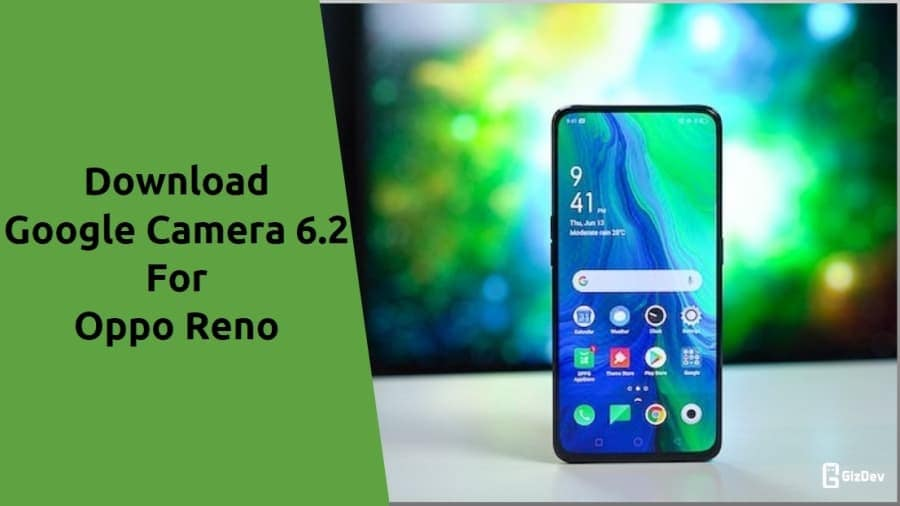 Google Camera For Oppo Reno