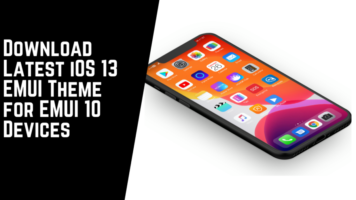 Download Latest iOS 13 EMUI Theme for EMUI 10 Devices