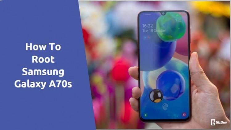 Root Samsung Galaxy A70s