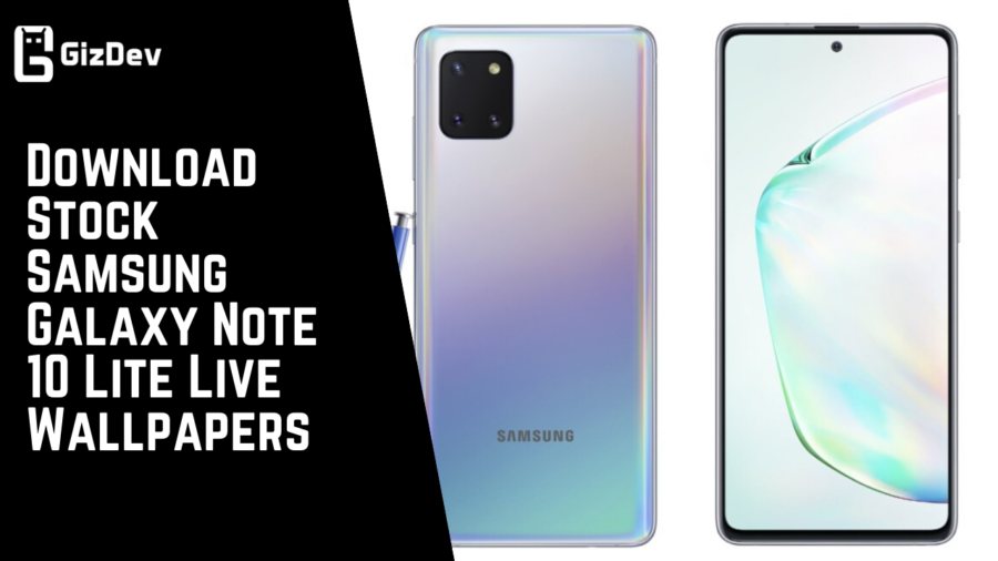 Download Stock Samsung Galaxy Note 10 Lite Live Wallpapers