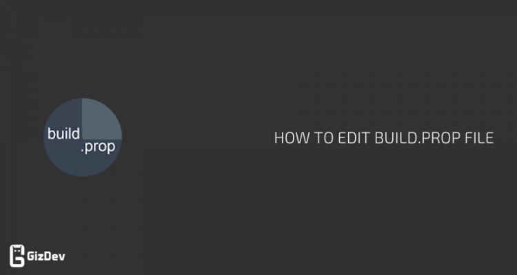 How to Edit build.prop File