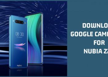 Google Camera 6.2 For Nubia Z20