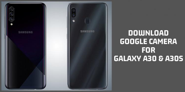 Google Camera 6.2 For Samsung Galaxy A30 & A30s