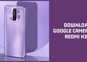Google Camera For Redmi K30