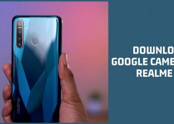 Google Camera for Realme 5i