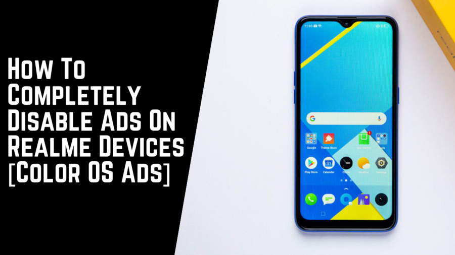 How To Completely Disable Ads On Realme Devices [Color OS Ads]