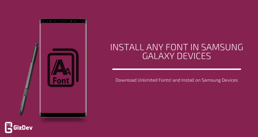 Install Any Font In Samsung Galaxy Devices
