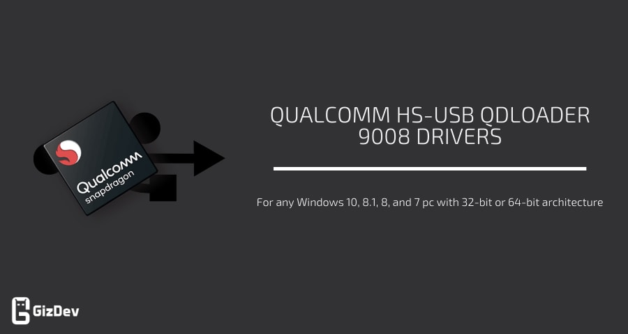 Qualcomm HS-USB QDLoader 9008 Drivers