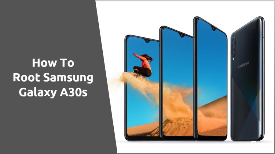 Root Samsung Galaxy A30s