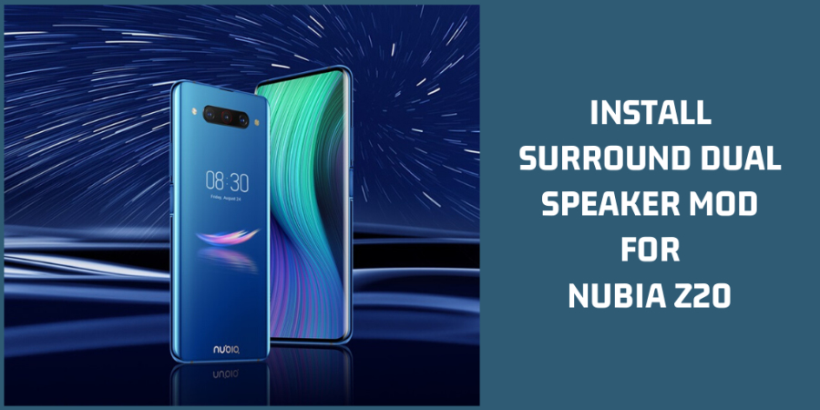 Surround Dual Speaker Mod For Nubia Z20