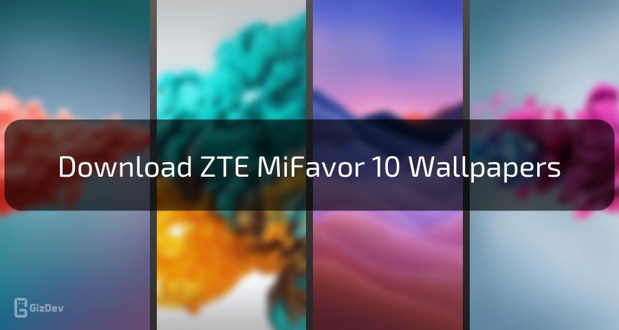ZTE MiFavor 10 Stock Wallpapers