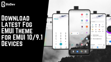 Download Latest Fog EMUI Theme for EMUI 109.1 Devices
