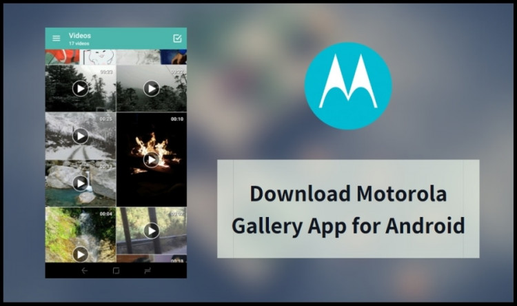 Motorola Gallery App