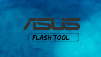Download Asus Flash Tool For Windows Latest Version