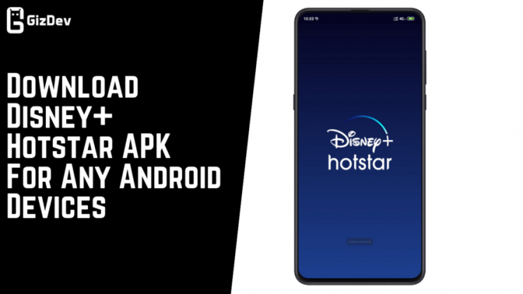Download Disney+ Hotstar APK For Any Android Devices