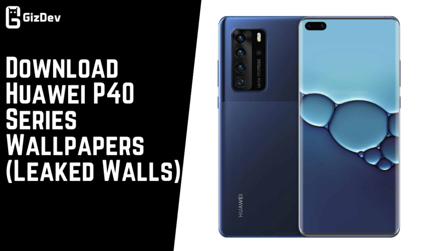 Download Huawei P40 Series Wallpapers Leaked Walls e1584858073155