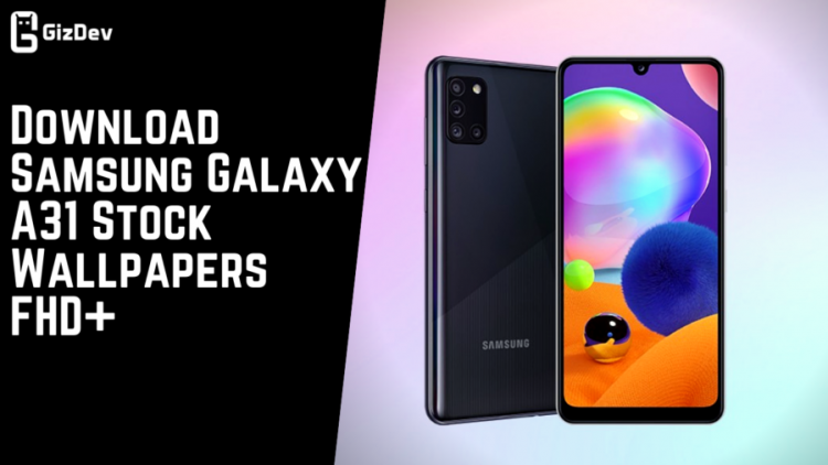 Download Samsung Galaxy A31 Stock Wallpapers FHD+