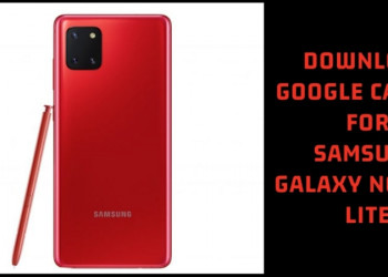 Google Camera 6.1 for Samsung Galaxy Note 10 Lite