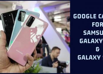Google Camera 7.3 for Samsung Galaxy S20 & S20+