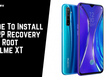 Guide To Install TWRP Recovery And Root Realme XT