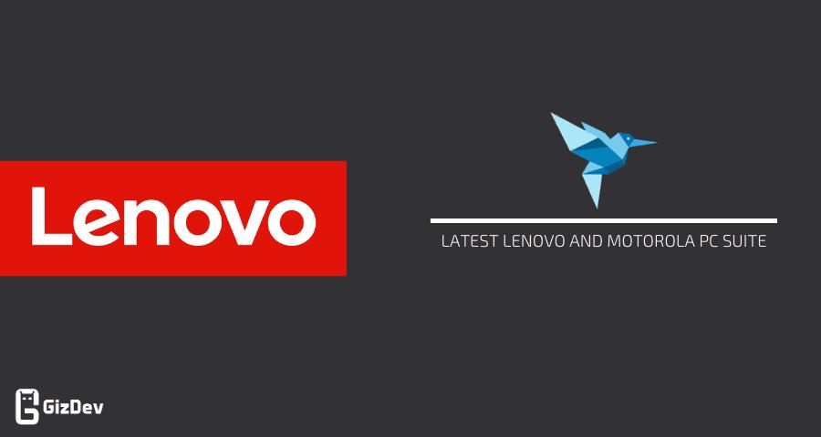 Latest Lenovo and Motorola PC Suite