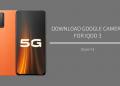 Google Camera 7.3 for iQOO 3