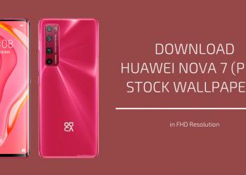 Huawei Nova 7 (Pro) Stock Wallpapers
