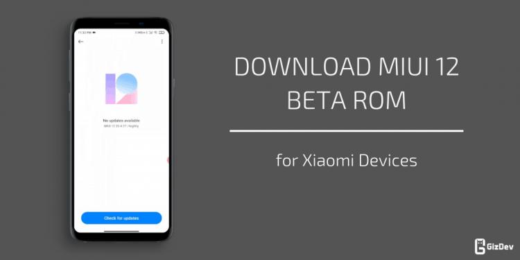MIUI 12 Beta ROM for Xiaomi