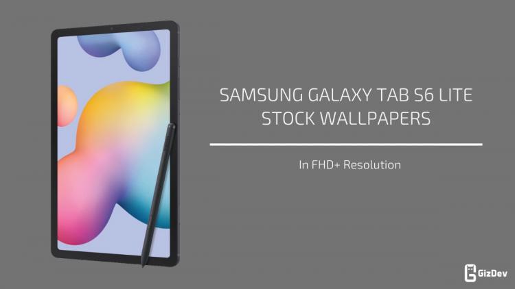 Samsung Galaxy Tab S6 Lite Stock Wallpapers